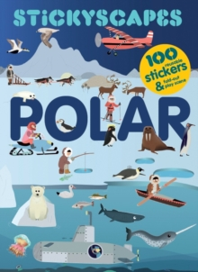 Stickyscapes Polar Adventures, Paperback / softback Book