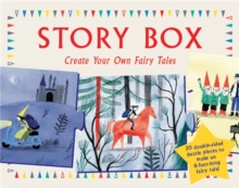 Story Box: Create Your Own Fairy Tales, Hardback Book