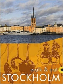 Walk and Eat Stockholm, Paperback Book