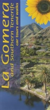 La Gomera and Southern Tenerife : Car Tours and Walks, Paperback Book
