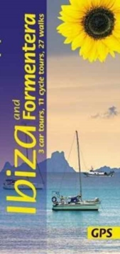 Ibiza and Formentera: 3 Car Tours, 11 Cycle Tours, 27 Walks, Paperback Book
