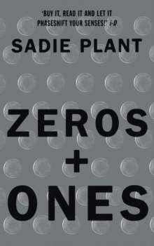Zeros and Ones : Digital Women and the New Technoculture, Paperback Book