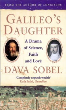 Galileo's Daughter : A Drama of Science, Faith and Love, Paperback Book
