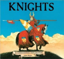 Knights : a 3-Dimensional Exploration, Hardback Book