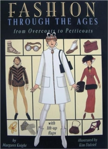 Fashion Through the Ages : From Overcoats to Petticoats, Hardback Book