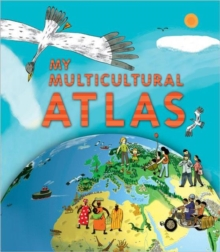 My Multicultural Atlas : A Spiral-bound Atlas with Gatefolds, Spiral bound Book