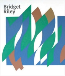 Bridget Riley : Paintings and Related Work, Paperback / softback Book