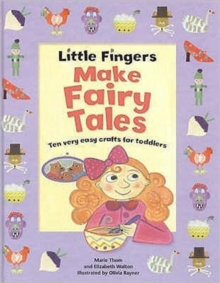 Little Fingers Make Fairy Tales, Paperback / softback Book