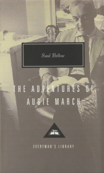 The Adventures Of Augie March, Hardback Book
