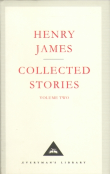 Henry James Collected Stories Vol 2, Hardback Book