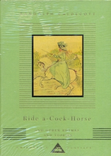 Ride a Cock Horse and Other Rhymes and Stories, Hardback Book
