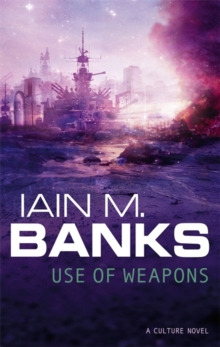 Use Of Weapons, Paperback / softback Book