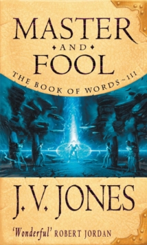 Master And Fool : Book 3 of the Book of Words, Paperback Book