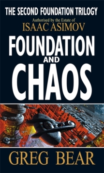Foundation and Chaos, Paperback Book