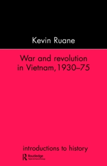 War and Revolution in Vietnam, Paperback / softback Book