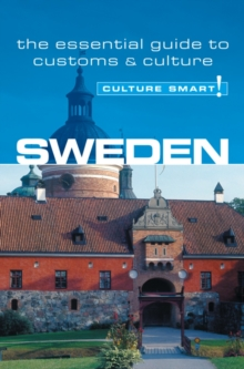 Sweden - Culture Smart! The Essential Guide to Customs & Culture,  Book