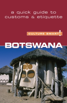 Botswana - Culture Smart! The Essential Guide to Customs & Culture, Paperback Book