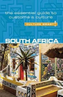 South Africa - Culture Smart! The Essential Guide to Customs & Culture, Paperback / softback Book
