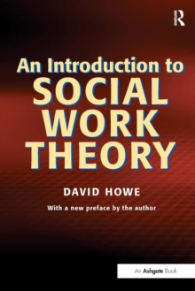 An Introduction to Social Work Theory, Paperback / softback Book