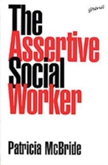 The Assertive Social Worker, Paperback Book