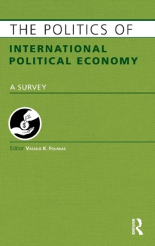 The Politics of International Political Economy, Hardback Book