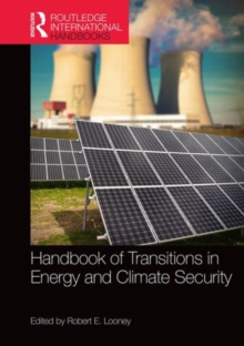 Handbook of Transitions to Energy and Climate Security, Hardback Book