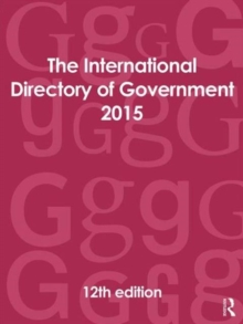 The International Directory of Government 2015, Hardback Book