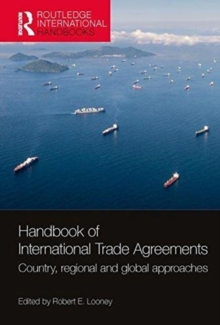 Handbook of International Trade Agreements : Country, regional and global approaches, Hardback Book