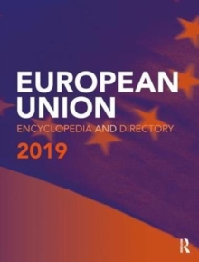 European Union Encyclopedia and Directory 2019, Hardback Book
