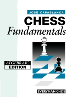 Chess Fundamentals, Paperback / softback Book