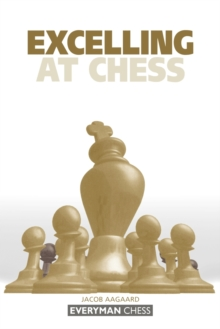 Excelling at Chess, Paperback Book