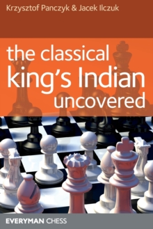 The Classical King's Indian Uncovered, Paperback / softback Book