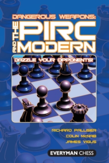 The Pirc and Modern : Dazzle Your Opponents!, Paperback / softback Book