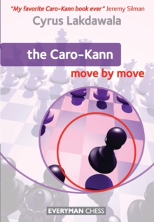 The Caro-Kann: Move by Move, Paperback Book