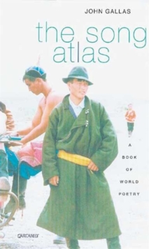 Song Atlas : A Book of World Poetry, Paperback / softback Book
