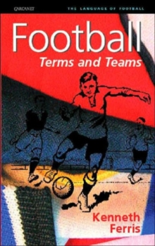 Football : Terms and Teams, Paperback Book
