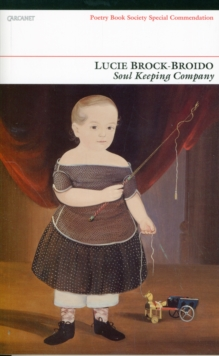 Soul Keeping Company : Selected Poems, Paperback / softback Book