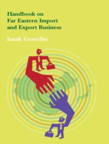 Handbook on Far Eastern Import and Export Business, Paperback Book