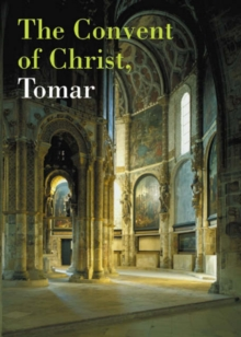 The Convent of Christ, Tomar, Paperback Book