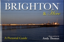 Brighton and Hove : A Pictorial Guide, Paperback Book