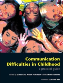Communication Difficulties in Childhood : A Practical Guide, Paperback Book