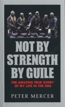 Not by Strength, by Guile, Paperback Book