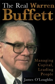 Real Warren Buffett : Managing Capital, Leading People, Paperback Book