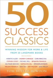 50 Success Classics : Winning Wisdom for Work & Life from 50 Landmark Books, Paperback Book