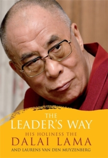 The Leader's Way : Business, Buddhism and Happiness in an Interconnected World, Paperback Book