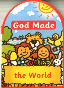 God made the World, Board book Book