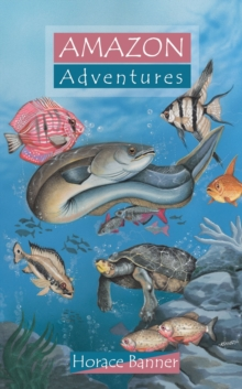 Amazon Adventures, Paperback Book