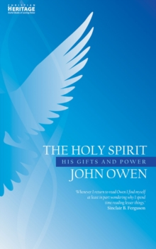 The Holy Spirit : His Gifts and Power, Paperback / softback Book