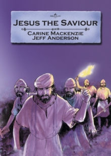Jesus the Saviour, Paperback / softback Book