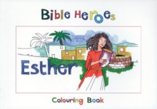 Bible Heroes Esther, Paperback / softback Book